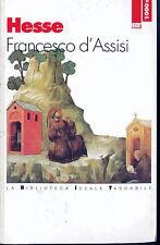 FRANCESCO D'ASSISI - HERMANN HESSE