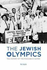 Kaplan, Ron : The Jewish Olympics: The History of the