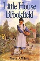 Little House in Brookfield by Wilkes, Maria D.