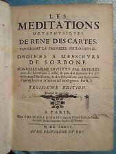 FEDE : LES MEDITATIONS METAPHYSIQUES DE RENE DESCARTES, 1673.