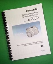 LASER PRINTED Panasonic DMC-FZ40 Advanced Camera 223 Page Owners Manual Guide