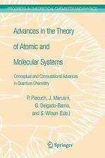 Advances in the Theory of Atomic and Molecular Systems: Conceptual and Computati