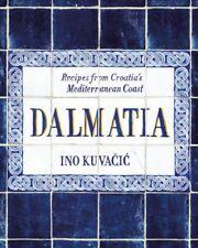 Dalmatia, Hardcover by Kuvacic, Ino, ISBN 1743792557, ISBN-13 9781743792551