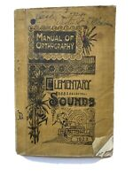 MANUAL OF ORTHOGRAPHY ELEMENTARY SOUNDS BY H P PATTENGILL 1923