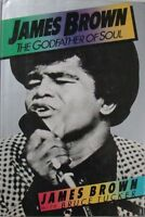JAMES BROWN: THE GODFATHER OF SOUL - JAMES BROWN