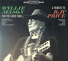 WILLIE NELSON FOR THE GOOD TIMES TRIBUTE TO RAY PRICE CD ALBUM (2016)