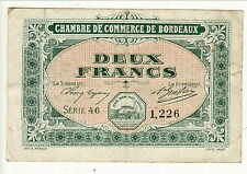 BILLET 2 FRANCS  CHAMBRE DE COMMERCE DEBORDEAUX