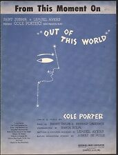 From This Moment On 1950 Out of This World Cole Porter Sheet Music