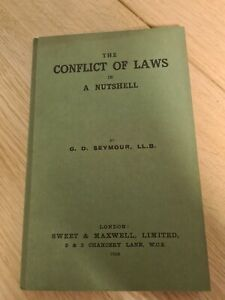 The Conflict Of Laws In A Nutshell By G D Seymour LLB 1938