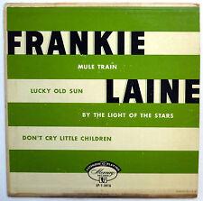 FRANKIE LAINE 45 EP Mule Train / Lucky Old Sun POP 1950 w2723