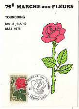 CARTE  MAXIMUN TIMBRE FRANCE  N° 1356 TOURCOING MARCHE AUX FLEURS 1976