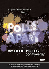 New DVD** POLES APART: The Blue Poles Controversy
