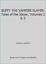 Buffy The Vampire Slayer: Tales of the Slayer, Volumes 2 & 3