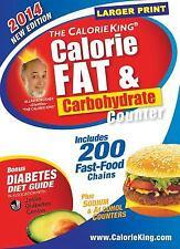 The CalorieKing Calorie, Fat & Carbohydrate Counter 2014: Larger Print...