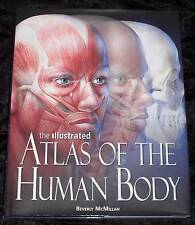 The Illustrated Atlas of the Human Body by Beverly McMillan (2008, Hardcover)