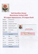 Neil DEWAR Manchester United 1933 ORIGINALE molto rara Firmato a Mano Taglio/Card