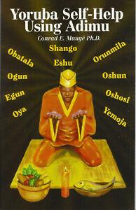 Santeria YOURUBA Self-Help Using Adimu - Positive Change Through Offerings Mauge