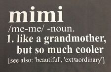 Mimi Shirt New Definition Of Mimi Grandmother Nana Nanny Shirt Special Mimi