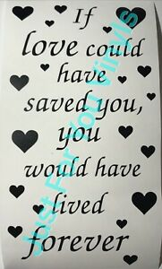 If Love Could Of Saved You Memorable Wine Bottle vinyl Decal