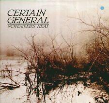 """CERTAIN GENERAL """" NOVEMBER'S HEAT """" LP NUOVO IMMACOLATO RARO"""
