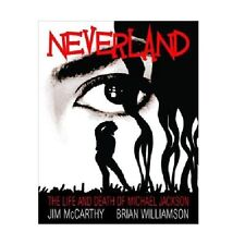 NEVERLAND - THE LIFE AND DEATH OF MICHAEL JACKSON