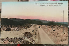 EL CENTRO, CALIFORNIA Hand Colored Post Card 05-15 Imperial Co. MEYER'S CANYON