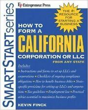 How to Form a California Corporation or LLC from A