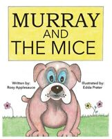 Murray and the Mice By Edda Prater