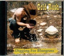 Gold Rush - Digging For Bluegrass   HTF Canadian Bluegrass CD (Brand New!)