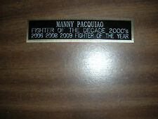 MANNY PACQUIAO  NAME PLATE FOR SIGNED GLOVE DISPLAY/PHOTO
