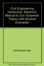 Civil Engineering Hydraulics: Solutions Manual to 2... by FEATHERSTONE Paperback