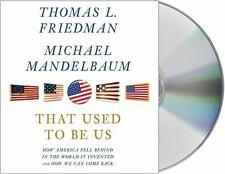 AUDIOBOOK CD Thomas Friedman  THAT USED TO BE US EX LIB F/S