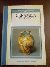 DOCUMENTI D'ANTIQUARIATO - CERAMICA DEL SEICENTO - SC.156