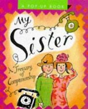My Sister: A Treasury of Companionship (Miniature Editions Pop-Up Books)