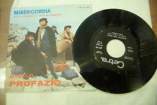 """OTELLO PROFAZIO""""MISERICORDIA-disco 45 giri CETRA It 1972"""" SIGLA TV"""