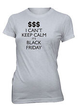 Hot4TShirts Juniors I Can't Keep Calm It's Black Friday T-Shirt Shopping Deals