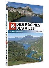 15936/ DES RACINES ET DES AILES SUR LA ROUTE NAPOLEON DVD NEUF SANS BLISTER