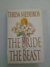 The Bride and the Beast by Teresa Medeiros HC