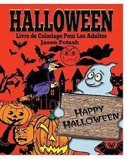 Halloween Livre de Coloriage Pour les Adultes by Jason Potash (2015, Paperback)