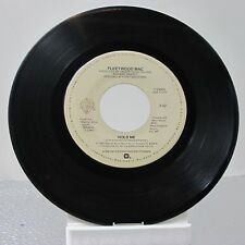 "45 RECORD 7""- FLEETWOOD MAC - HOLD ME"