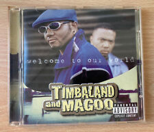 Timbaland And Magoo- Welcome To Our World