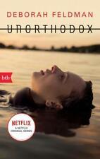 Unorthodox | Deborah Feldman | 2020 | deutsch | NEU | Unorthodox