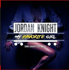 Jordan Knight - My Favorite Girl (Chris Diodati 2015 Mixes) [New CD] Manufacture