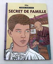 TENDRE BANLIEUE  . 16 . Secret de famille . TITO . BD  CASTERMAN