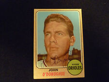 JOHN O'DONOGHUE 1968 TOPPS SIGNED AUTOGRAPHED CARD #456 ORIOLES
