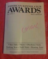 000 Vintage American Kennel Club Awards Book AKC March 1990 Vol 10 No. 3