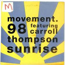 "Movement 98 Featuring Carroll Thompson - Sunrise - 7"" Vinyl Record"