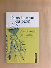 LIVRE / DANS LA ROUE DU PAON / GUY CABANEL / COMME NEUF