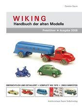 WIKING-Handbuch der alten Modelle 2008 - Standardwerk (864 Seiten - 2800 Fotos)