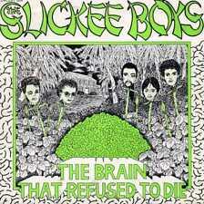 """SLICKEE BOYS """"THE BRAIN THAT REFUSED TO DIE"""" ORIG US 1980"""